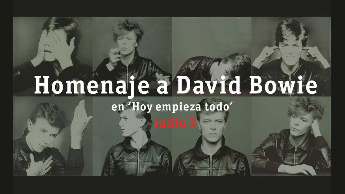 Hoy empieza todo con Ángel Carmona - Homenaje a Bowie - 15/01/16