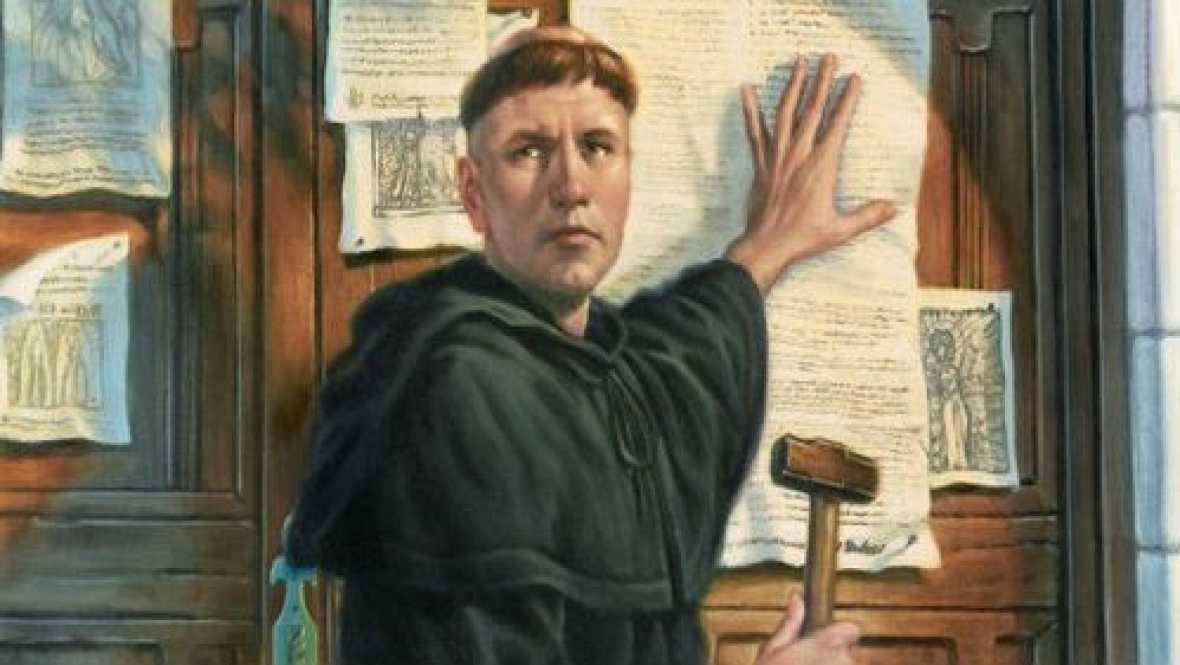 Las mañanas de RNE - Las 95 tesis de Lutero - Escuchar ahora