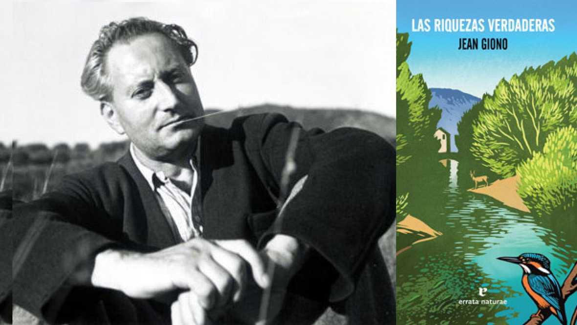 Vida verde - 'Las riquezas verdaderas', de Jean Giono - 11/02/16 - escuchar ahora