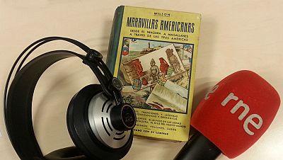 Nómadas - 'Maravillas americanas' en un viaje al pasado - 14/02/16 - escuchar ahora