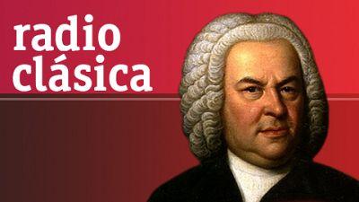 La hora de Bach - 21/05/16 - escuchar ahora