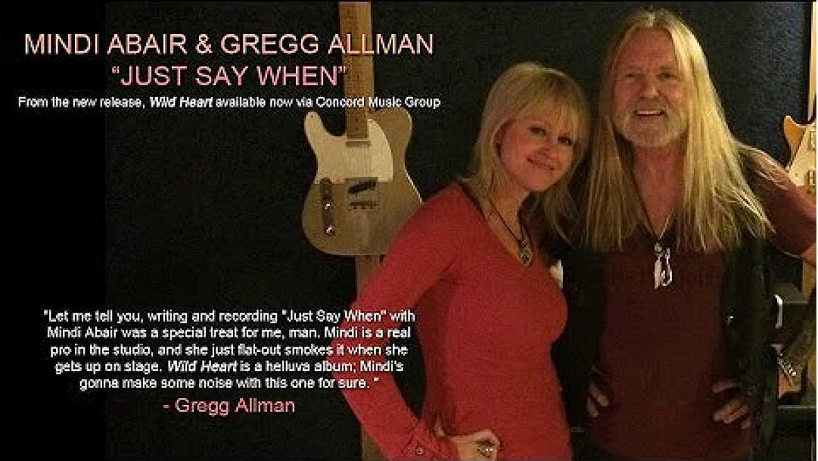 "Próxima parada - Mindi Abair & Gregg Allman, ""Just say when"" - 08/09/16 - Escuchar ahora"