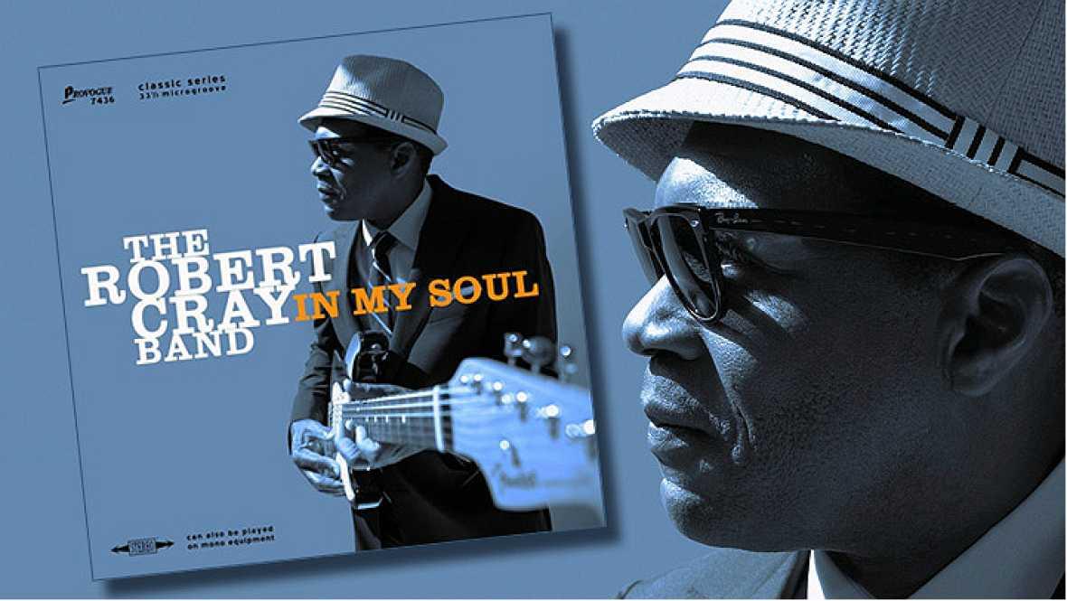 Próxima parada - Robert Cray lleva cuatro décadas de calidad musical - 26/09/16 - Escuchar ahora