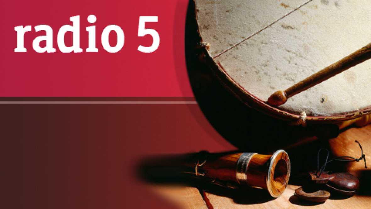Músicas de tradición oral en Radio 5 - ¡Ay Tomasa! ¡Ay Teodoro! - 10/09/16 - Escuchar ahora