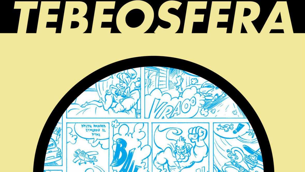 """Viñetas y bocadillos -  """"Tebeosfera"""" se renueva - 11/09/16 - Escuchar ahora"""