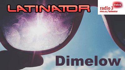 Latinator - DIMELOW - 23/09/16 escuchar ahora