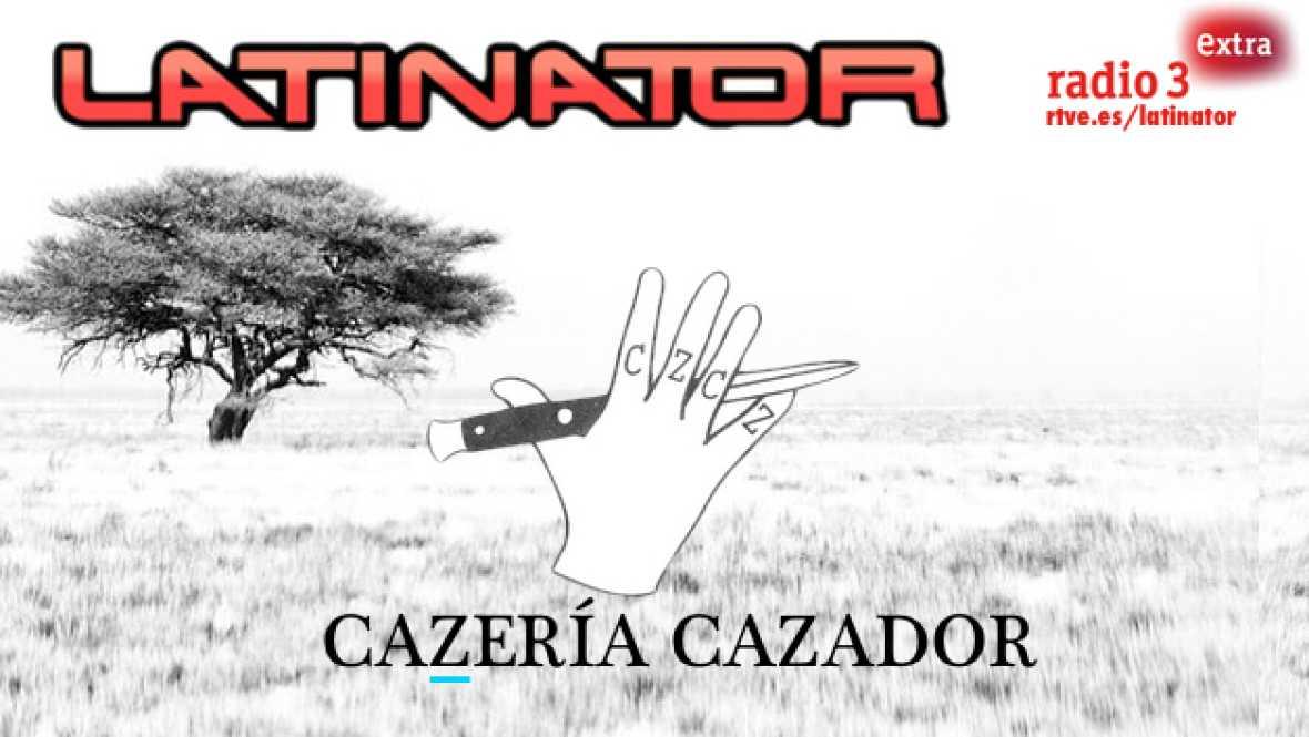 Latinator - CAZERÍA CAZADOR - Escuchar ahora