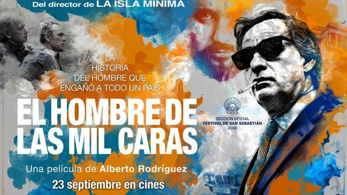 Alberto Rodríguez y Eduard Fernández  nos presentan a 'El hombre de las mil caras' - escuchar ahora