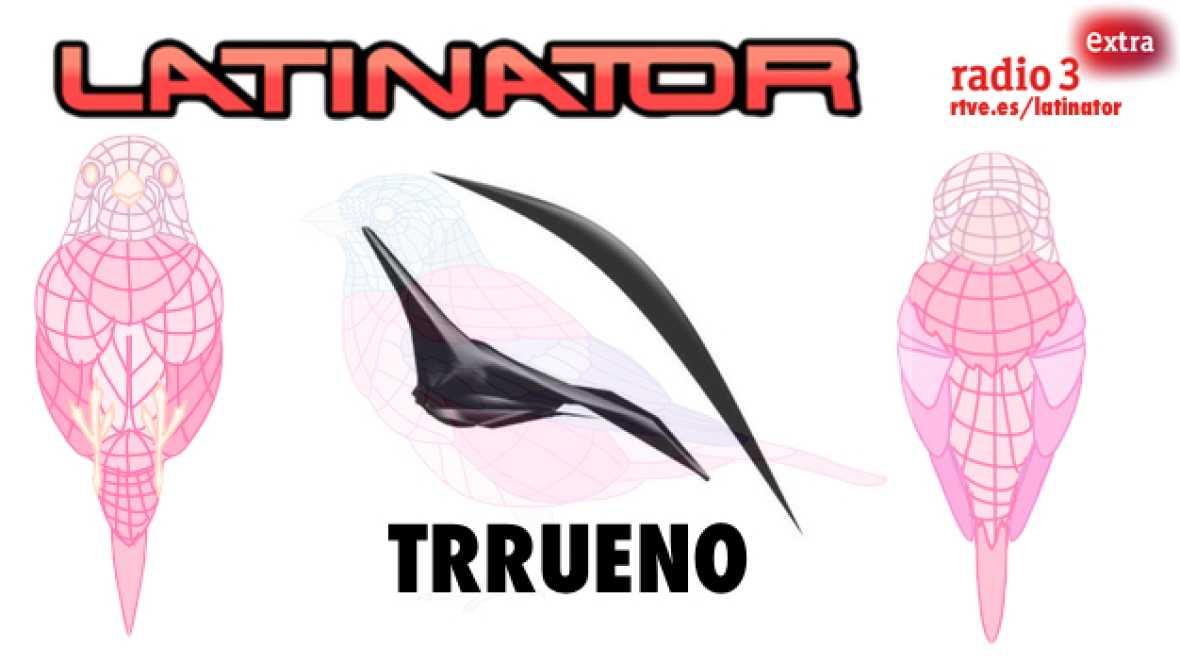 Latinator - TRRUENO - Escuchar ahora