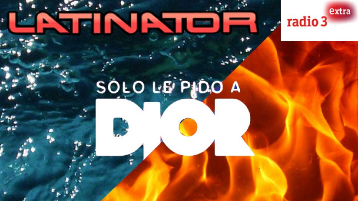 Latinator - SÓLO LE PIDO A DIOR - Escuchar ahora