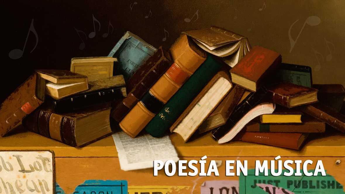 Poesía en música - Tu sangre en mis venas (Poemas al padre) - 15/03/17 - escuchar ahora