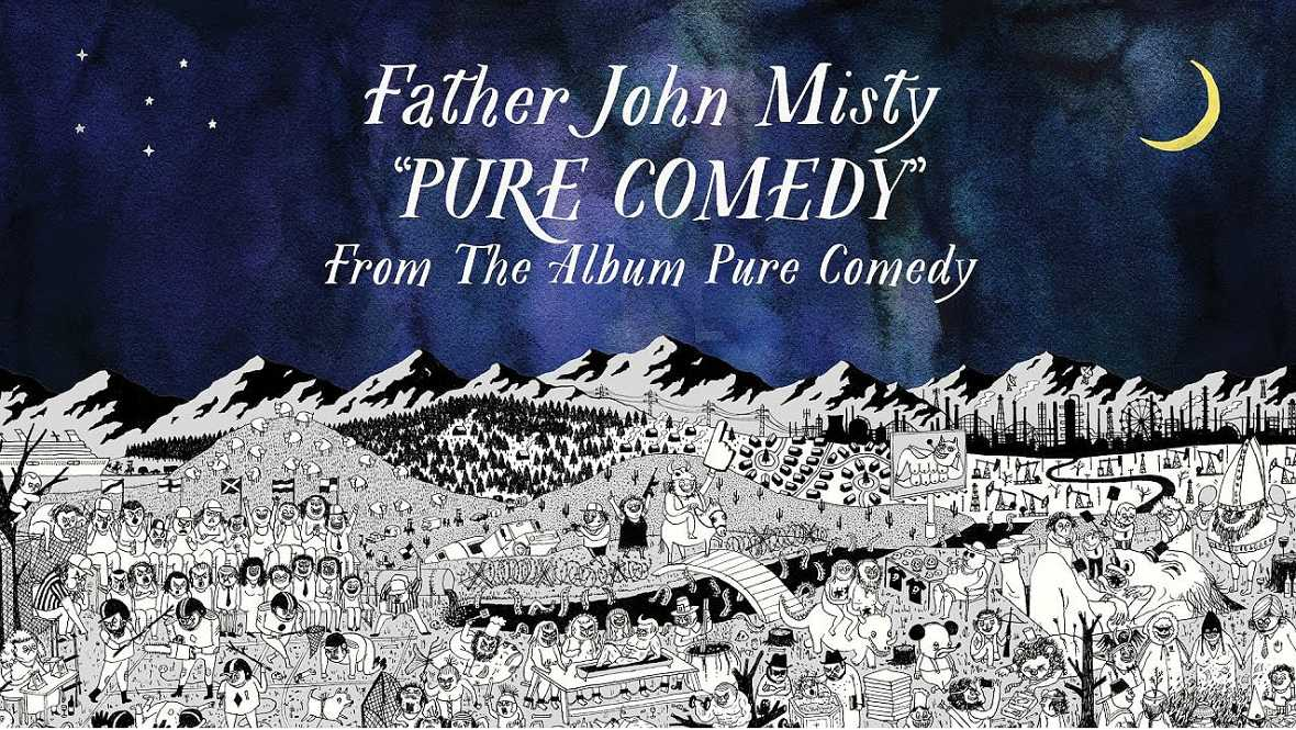 Próxima parada - Father John Misty destila pura comedia - 30/05/17 - Escuchar ahora
