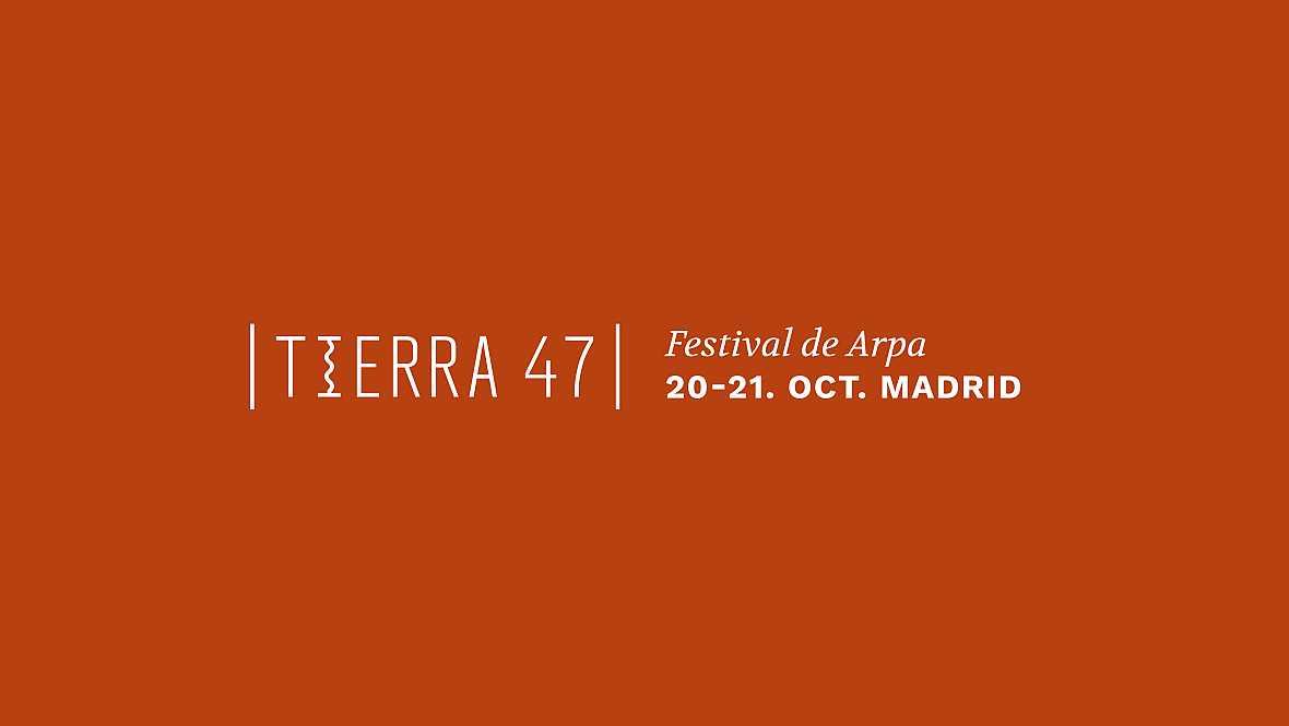 Los conciertos de Radio Clásica - Festival de Arpa Tierra 47 - 18/11/17 - escuchar ahora