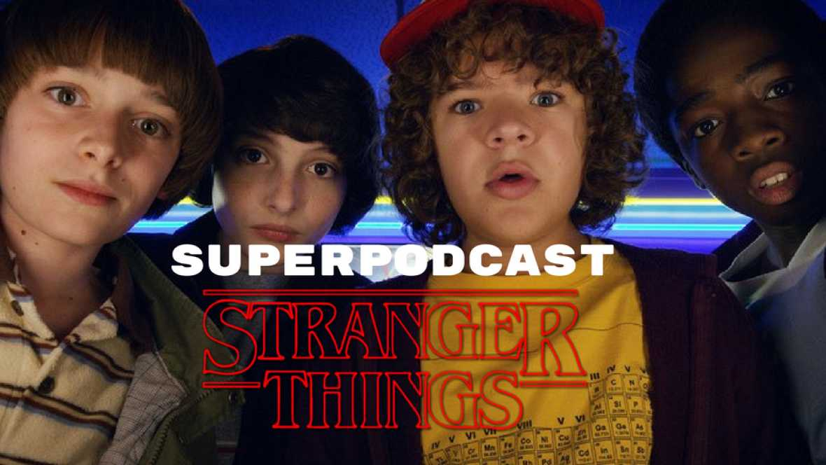 Superpodcast - Stranger Things Spoilers Edition - 24/11/17 - escuchar ahora