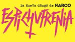 Bandera Negra - Espichufrenia, la nueva droga de Narco - 14/12/17