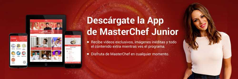 descárgate la app o aplicación gratuita de masterchef junior