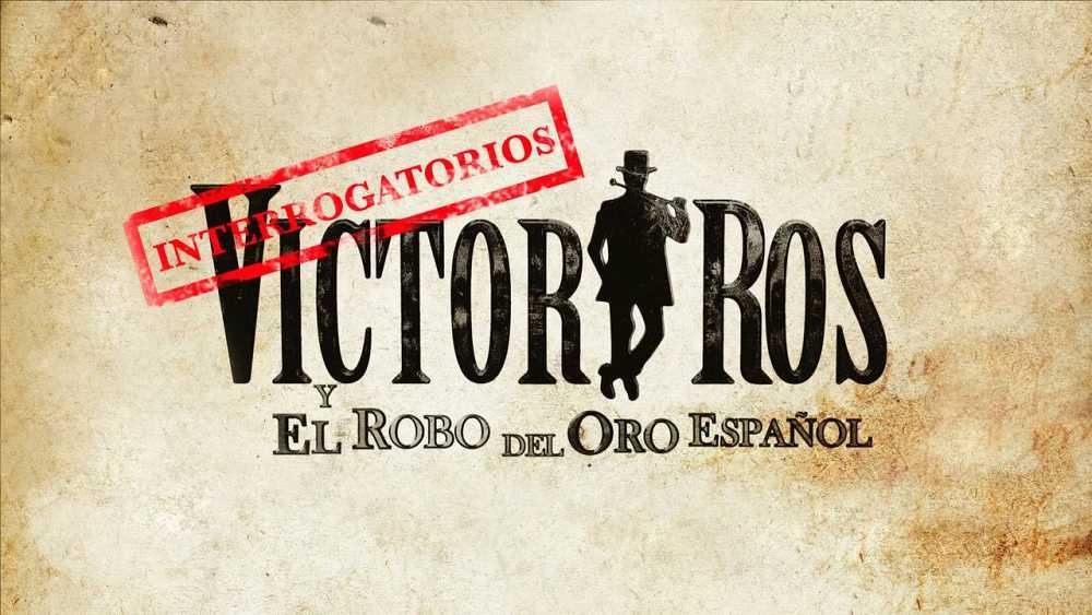 Juega a los interrogatorios interactivos de Víctor Ros