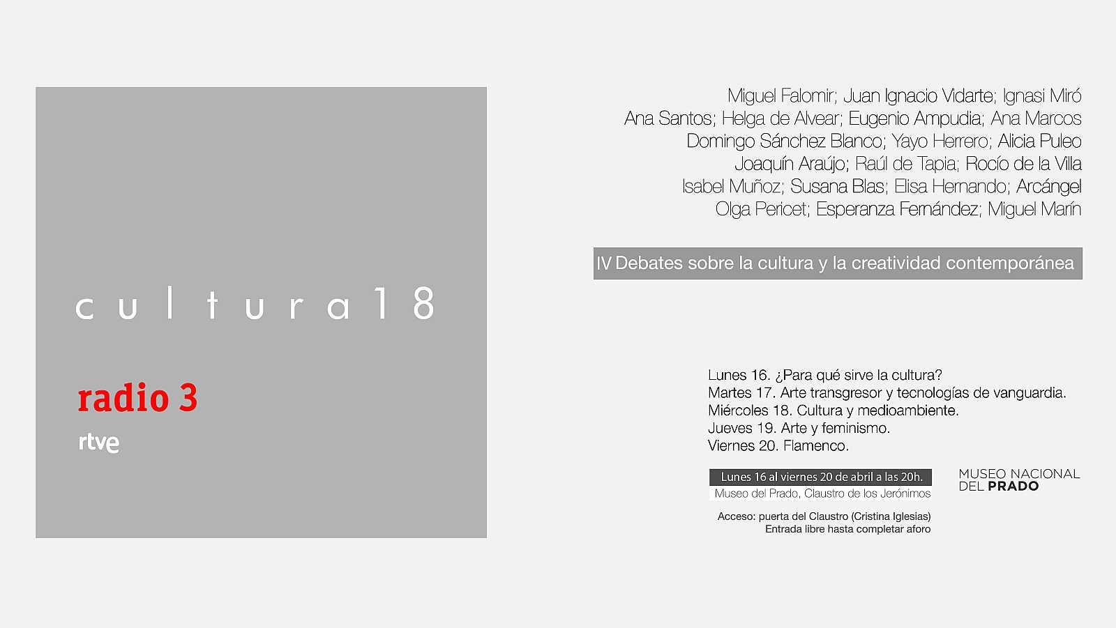 Radio 3 organiza Cultura18, el cuarto foro de debates sobre lacultura en el Museo del Prad