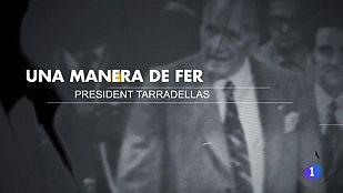 Video Una manera de fer. President Tarradellas