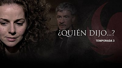 ¿Quién dijo esto... en la tercera temporada?