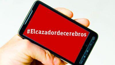 #Elcazadordecerebros