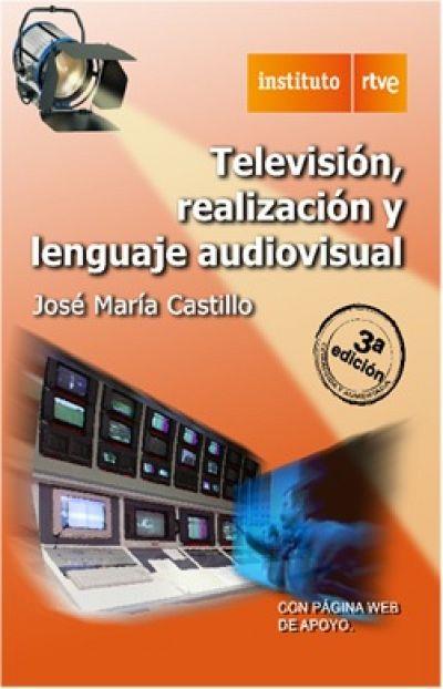 Libro Televisión, Realización y Lenguaje Audiovisual