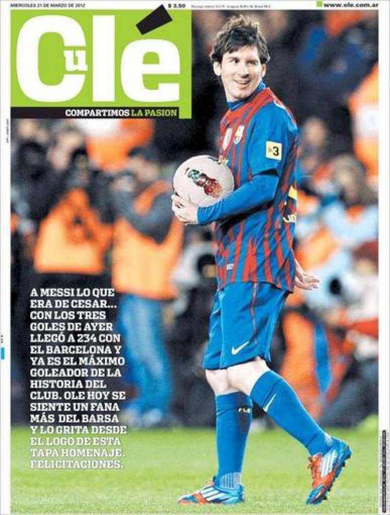 El diario deportivo argentino Olé ha llegado a cambiar hasta el nombre de la cabecera para llamarse 'Culé' por el jugador azulgrana Lionel Messi.