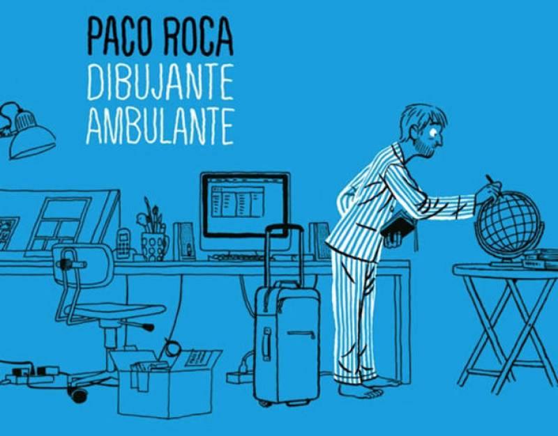 Cartel de la exposición 'Paco Roca. Dibujante ambulante'
