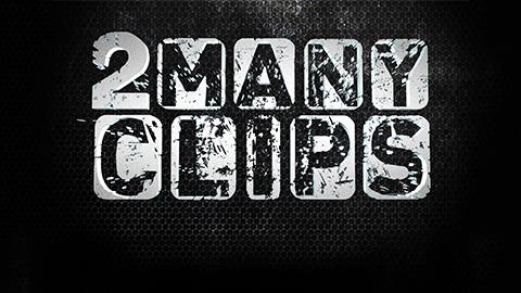 2 many clips