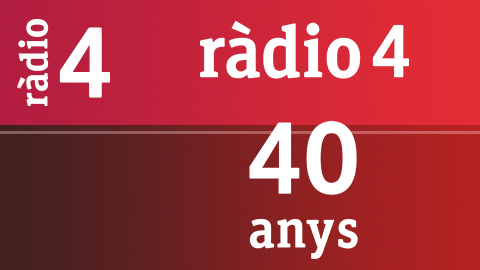 40 anys de Ràdio 4