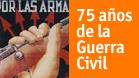 75 años de la Guerra Civil