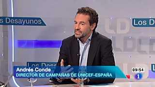Los desayunos de TVE - Andrés Conde, director de campañas de Unicef España