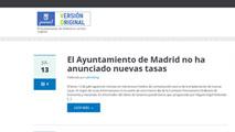 Ir al VideoEl Ayuntamiento de Madrid crea una web en la que desmiente y puntualiza informaciones periodísticas