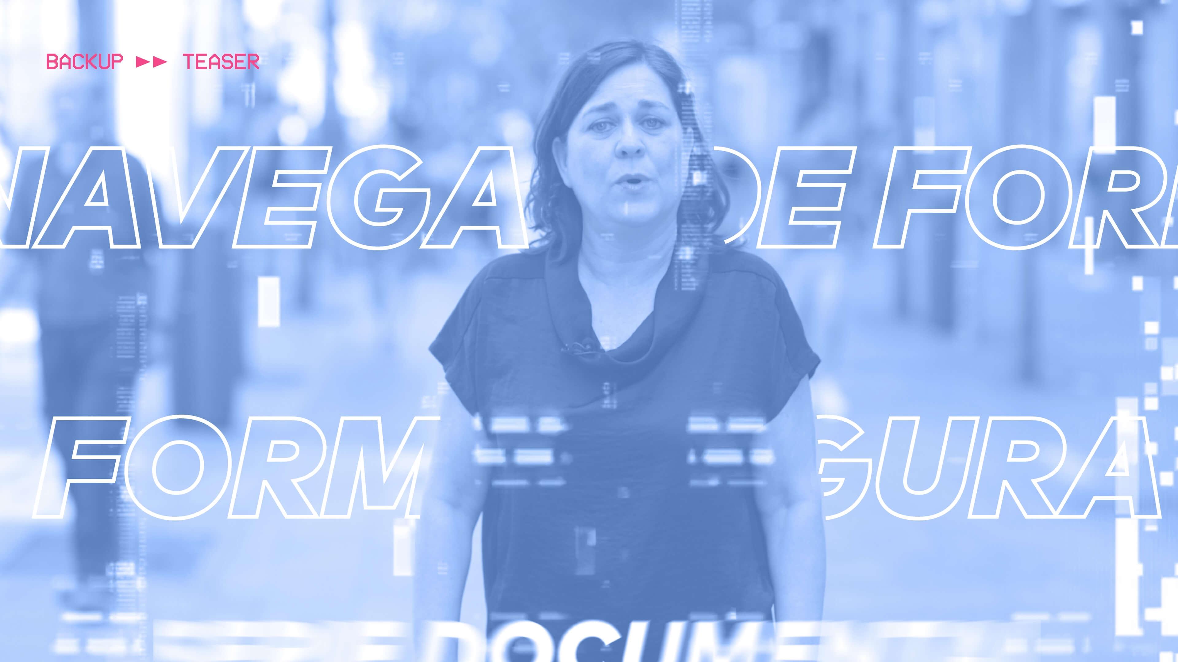 Ir al VideoBackUp, la serie sobre tu vida digital