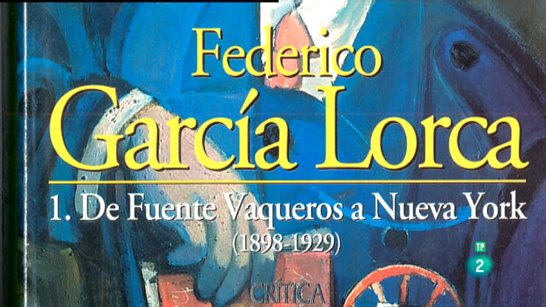 La Aventura del Saber. TVE. Biografía de Federico García Lorca