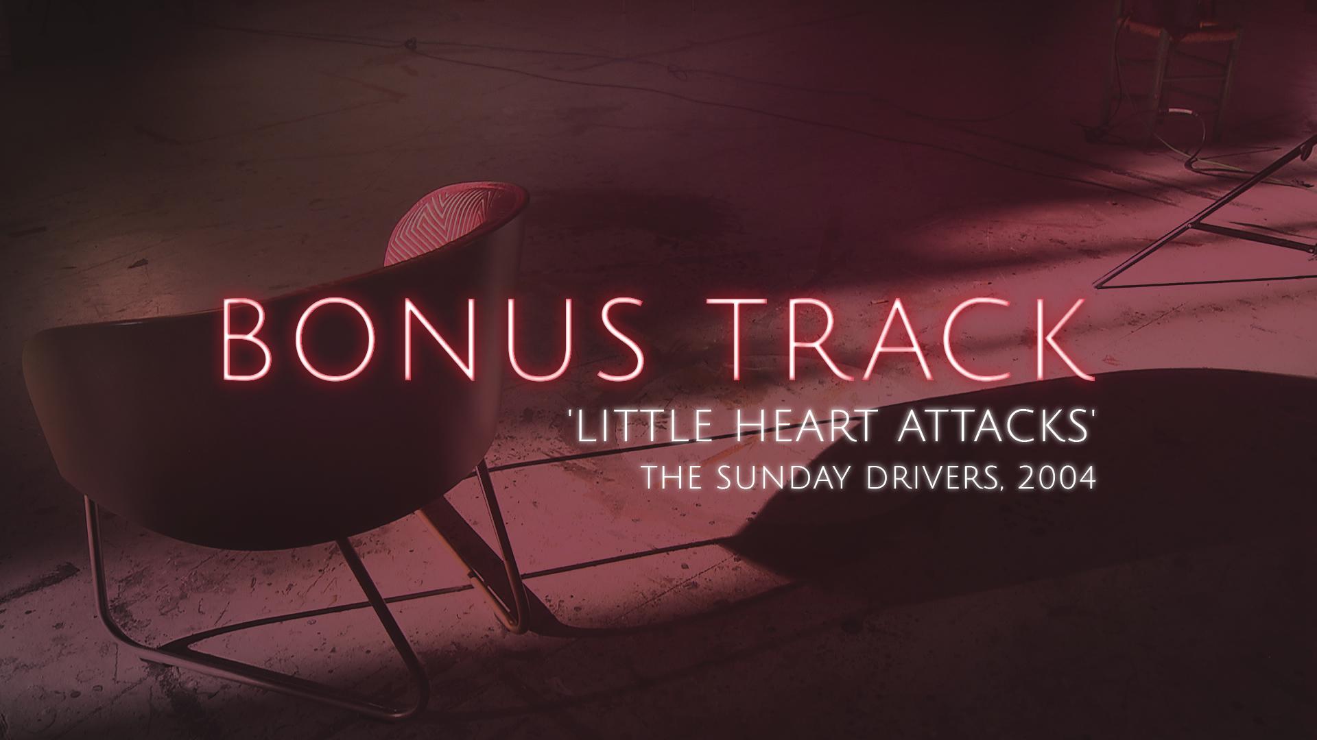 'Little Heart Attacks', The Sunday Drivers (Teaser)