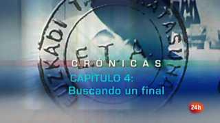 Crónicas - Especial historia de ETA - Capítulo 4: Buscando un final