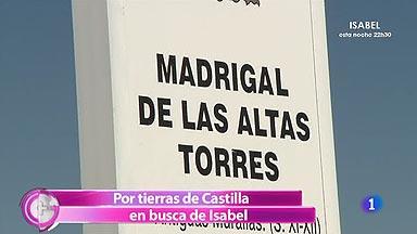 Más Gente - Tras los pasos de Isabel la Católica en Castilla