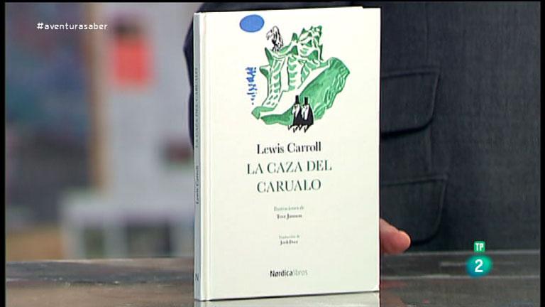 La Aventura del Saber. TVE. Libros recomendados. La caza del snark. Lewis Carroll