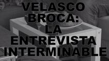 #Videoentrevista nº 13: Velasco Broca