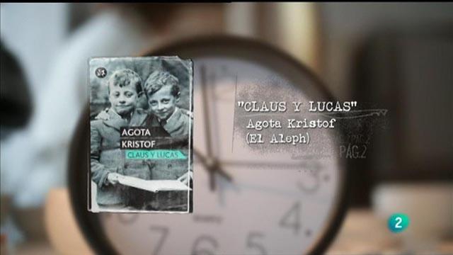 """Página 2 - Rescatados: """"Claus y Lucas"""" (El Aleph) de Agota Kristof"""