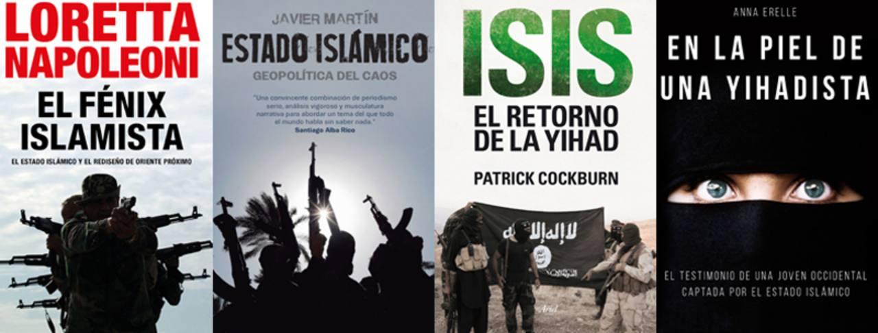 Cuatro libros para desentrañar las claves del ascenso del autoproclamado Estado Islámico.