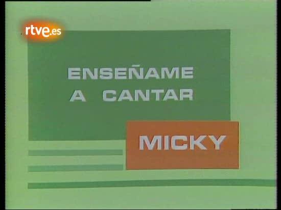 Xitos de 1977 micky ens ame a cantar for Ensename todo