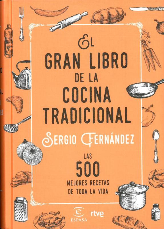 39 el gran libro de la cocina tradicional 39 nuevo libro de for La cocina de sergio