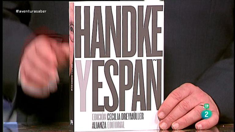 La Aventura del Saber. TVE. Sección 'Libros recomendados'. 'Handke en España'