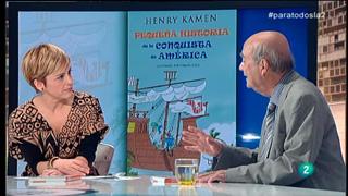"""Para Todos La 2 - Entrevista - Henry Kamen,  """"Pequeña historia de la conquista de América"""""""