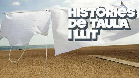Històries de taula i llit online - RTVE.es A la Carta