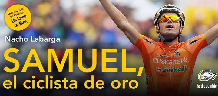 Imagen de la portada del libro 'Samuel, el ciclista de oro'.