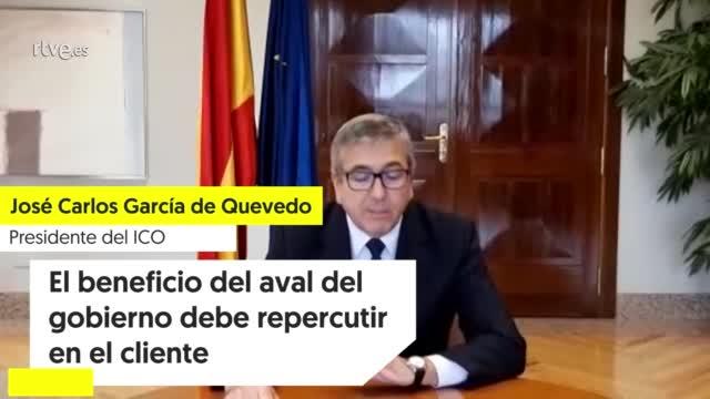 """Ir al VideoJosé Carlos García de Quevedo (ICO): """"El beneficio del aval del gobierno debe repercutir en el cliente"""""""