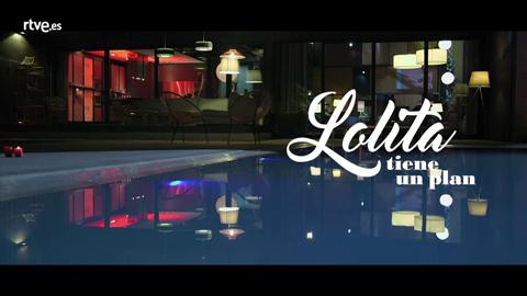 Así comienza 'Lolita tiene un plan'